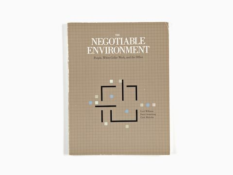 The Negotiable Environment: People, White-collar Work, And The Office